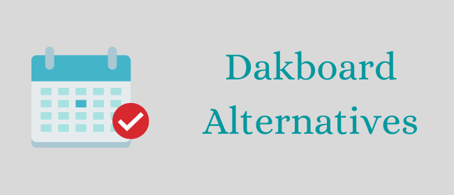 Dakboard Alternatives